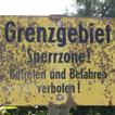 Grenzgebietsschild während der Planwirtschaft